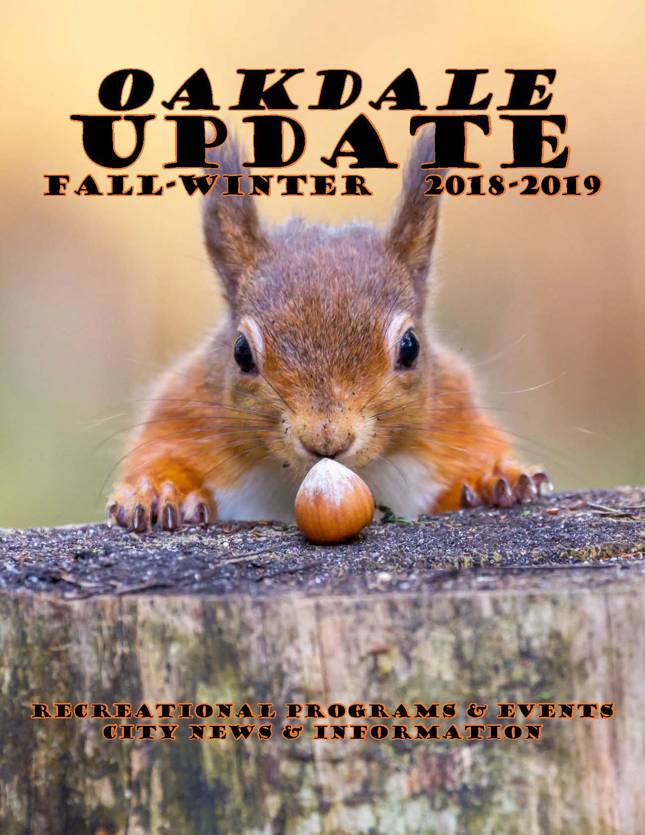 Cover of Oakdale Update Newsletter for Fall Winter 2018 showing squirrel with an acorn