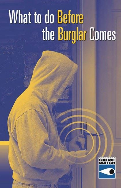 View the What to do Before the Burglar Comes Brochure (PDF)